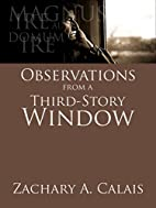 Observations from a Third-Story Window and…
