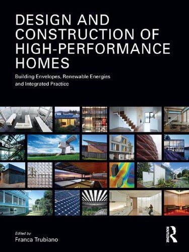 design-and-construction-of-high-performance-homes-building-envelopes-renewable-energies-and-integrated-practice