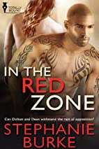 In the Red Zone by Stephanie Burke