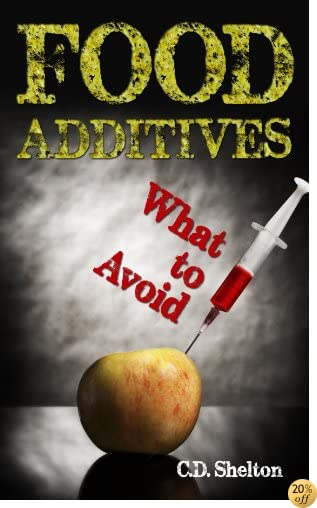 Food Additives: What to Avoid
