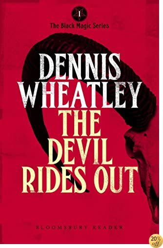 TThe Devil Rides Out (Duke De Richleau Book 6)