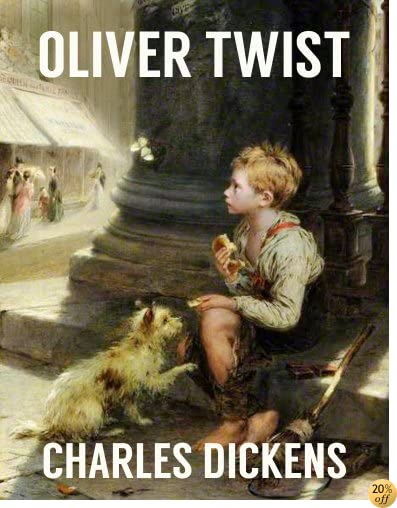 TOLIVER TWIST (illustrated and unabridged, with all the original illustrations from its first publication)