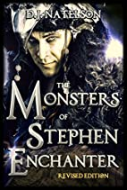 The Monsters of Stephen Enchanter by D.J.…