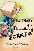 The Diary of a De-cluttering Junkie: Episode…