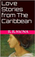 Love Stories from The Caribbean by Rafin R.…