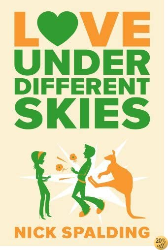 Love…Under Different Skies (The Love…Series Book 3)