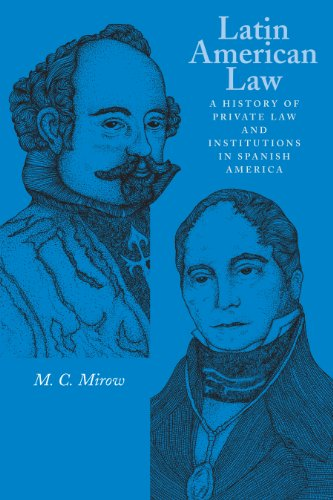 latin-american-law-a-history-of-private-law-and-institutions-in-spanish-america