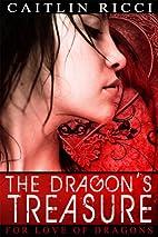 The Dragon's Treasure (For Love of…