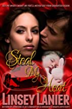 Steal My Heart by Linsey Lanier
