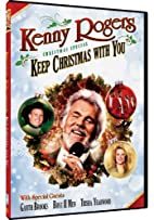 Kenny Rogers: Keep Christmas With You by…