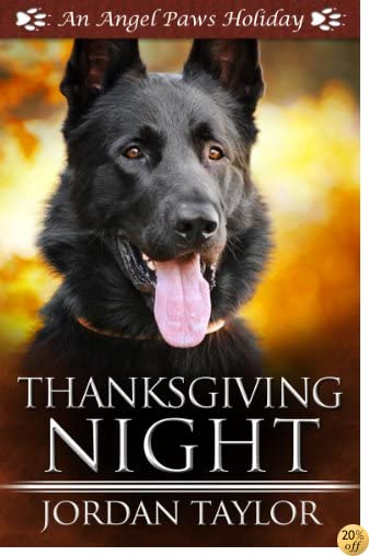 TThanksgiving Night (Angel Paws Holiday Book 1)