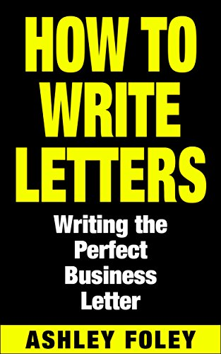 how-to-write-letters-writing-the-perfect-business-letter