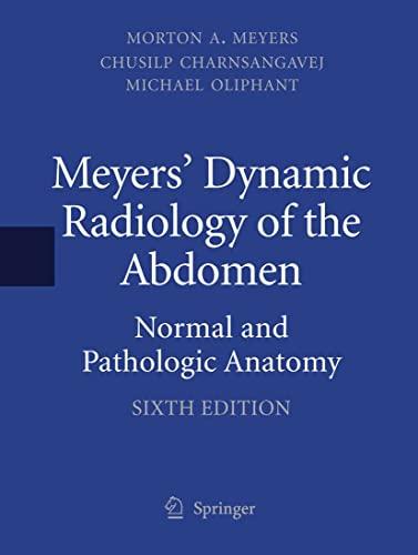 meyers-dynamic-radiology-of-the-abdomen-normal-and-pathologic-anatomy