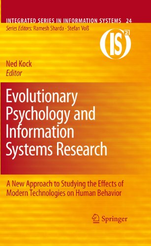 evolutionary-psychology-and-information-systems-research-a-new-approach-to-studying-the-effects-of-modern-technologies-on-human-behavior-24-integrated-series-in-information-systems