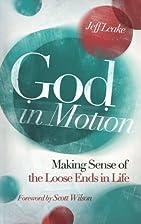 God in Motion by Jeff Leake