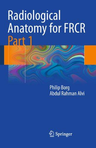 radiological-anatomy-for-frcr-part-1