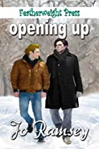 Opening Up by Jo Ramsey
