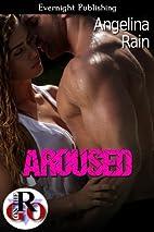 Aroused (Romance on the Go) by Angelina Rain