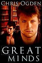 Great Minds by Chris Ogden