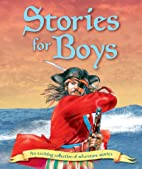 Stories for Boys: An Exciting Collection of…