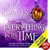 Everything in Its Time: Time Travel Trilogy, Book 1 (Unabridged)