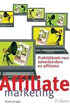 Affiliate Marketing: praktijkboek voor…