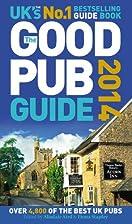The Good Pub Guide 2014 by Alisdair Aird