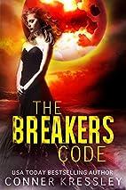 The Breakers Code by Conner Kressley