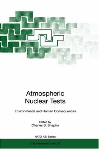 atmospheric-nuclear-tests-environmental-and-human-consequences-nato-science-partnership-subseries-2