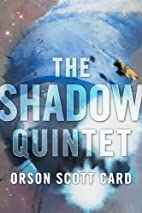 The Shadow Quintet by Orson Scott Card