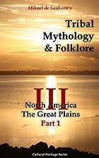 Tribal Mythology and Folklore. North…