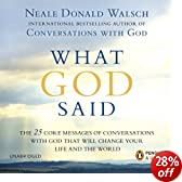 What God Said: The 25 Core Messages of Conversations with God that will Change Your Life and the World (Unabridged)