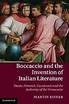Boccaccio and the Invention of Italian…