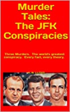 Murder Tales: The JFK Conspiracies by H.N.…