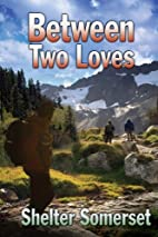 Between Two Loves (Between Two Worlds Book…