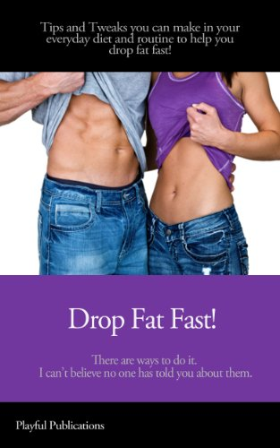 drop-fat-fast-tips-tricks-to-adjust-your-daily-routine-and-drop-fat-fast