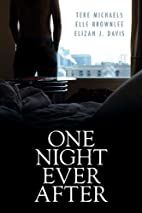 One Night Ever After by Elizah J. Davis
