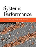 Systems Performance: Enterprise and the…
