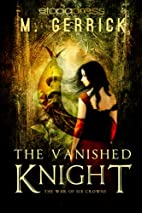 The Vanished Knight (The War of Six Crowns)…