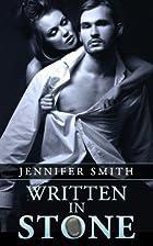 Written In Stone by Jennifer Smith