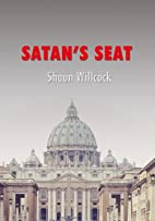 Satan's Seat by Shaun Willcock