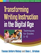 Transforming Writing Instruction in the…