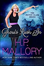 Ghouls Rush In (The Peyton Clark Series Book…