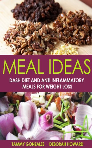 meal-ideas-dash-diet-and-anti-inflammatory-meals-for-weight-loss