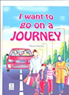 I Want to Go on a Journey by Darussalam