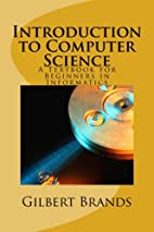 Introduction to Computer Science by Gilbert…