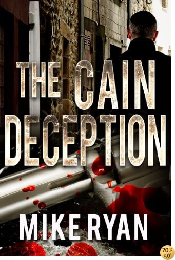 TThe Cain Deception (The Cain Series Book 2)