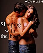 Sleeping With the Help (Toyboy Lover) by Ava…