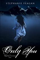 Only You (The Mephisto Covenant Series) by…