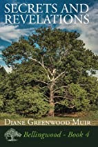 Secrets and Revelations (Bellingwood Book 4)…